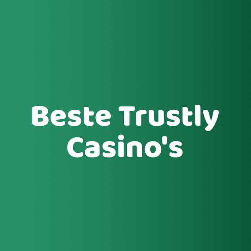 Beste trustly Casino's casinotable casinomettrustly.com