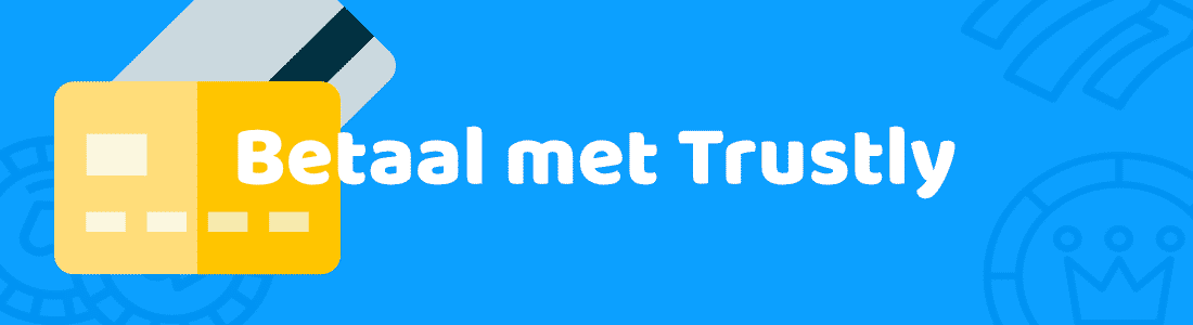 Betaal met trustly casinomettrustly.com