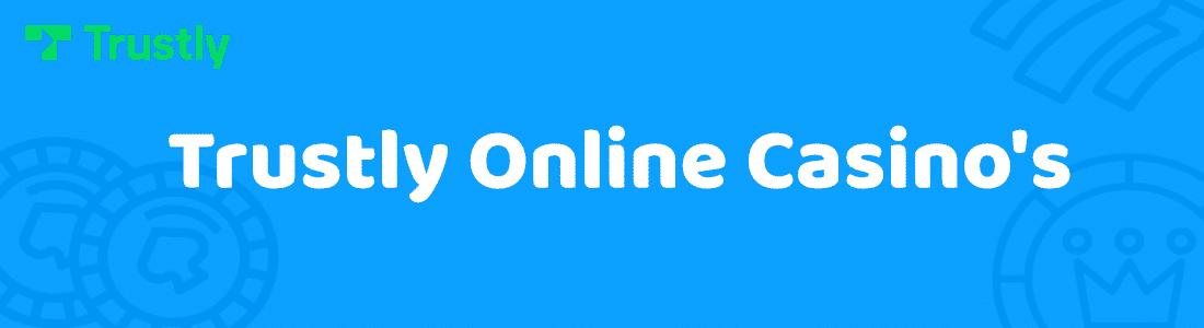 Trustly online casinos casinomettrustly.com